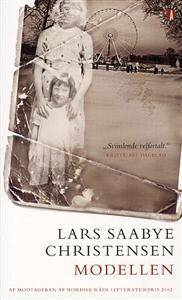 Lars Saabye Christensen: Modellen