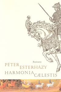 Péter Esterházy: Harmonia Celæstis