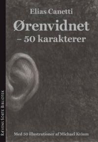 Elias Canetti: Ørenvidnet – 50 karakterer