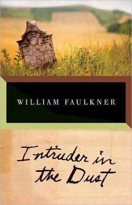 William Faulkner: Intruder in the Dust