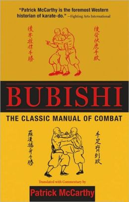 Patrick McCarthy (udg.): Bubishi. The Classic Manual of Combat