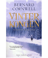 Bernard Cornwell: Vinterkongen