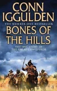 Conn Iggulden: Bones of the Hills