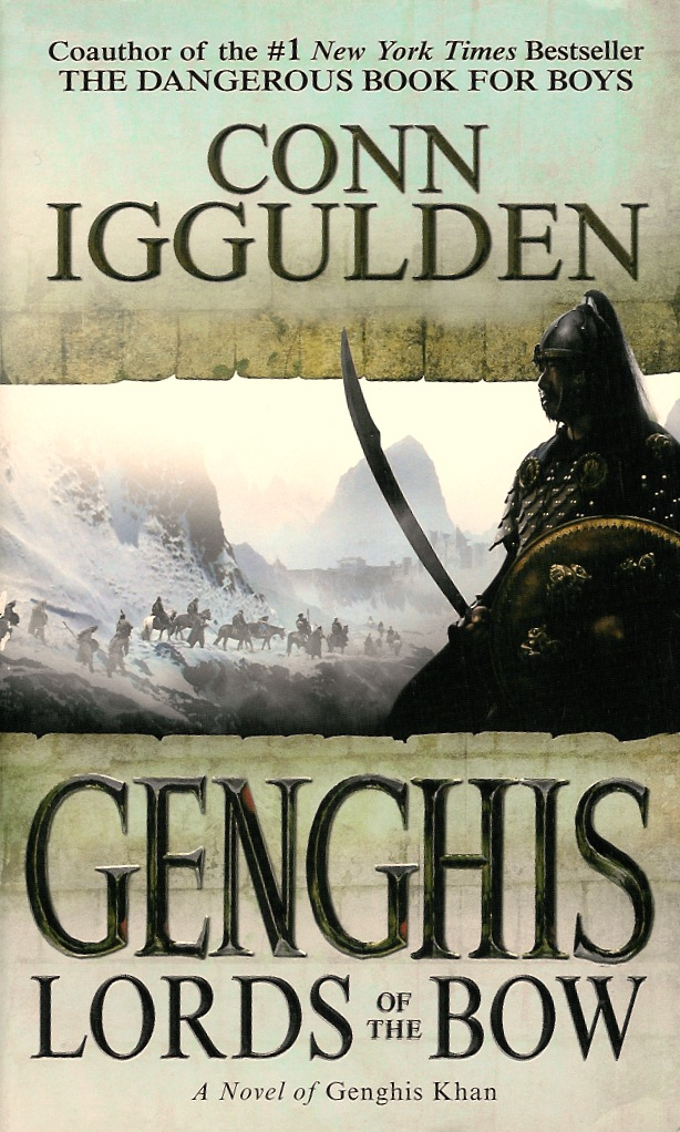 Conn Iggulden: Lords of the Bow