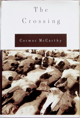 Cormac McCarthy: The Crossing