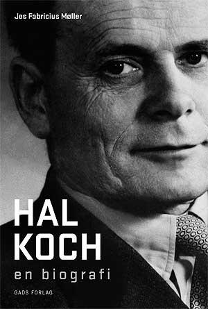 Jes Fabricius Møller: Hal Koch – en biografi