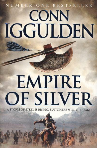 Conn Iggulden: Empire of Silver