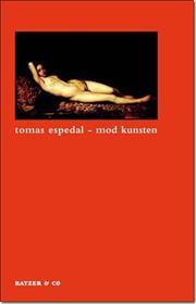 Tomas Espedal: Mod kunsten