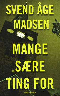 Svend Åge Madsen: Mange sære ting for