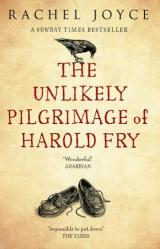 Rachel Joyce: The Unlikely Pilgrimage of Harold Fry