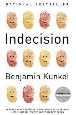 Benjamin Kunkel: Indecision