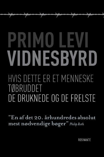 Primo Levi: De druknede og de frelste