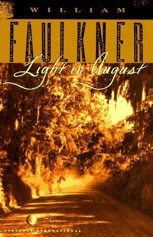 William Faulkner: Light in August