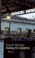 Pascal Mercier: Nattog til Lissabon