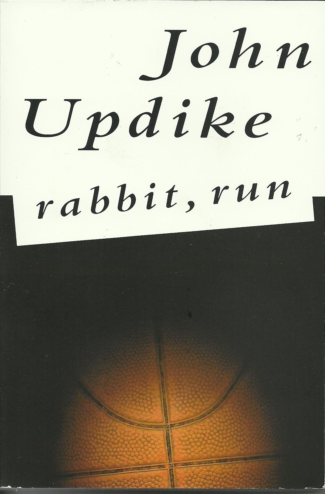 John Updike: Rabbit, Run