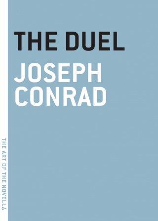Joseph Conrad: The Duel