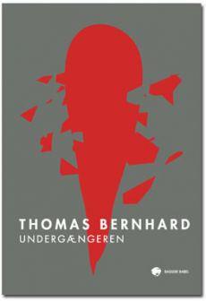 Thomas Bernhard: Undergængeren