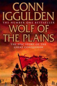 Conn Iggulden: Wolf of the Plains