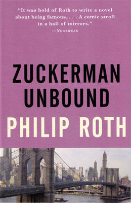 Philip Roth: Zuckerman Unbound