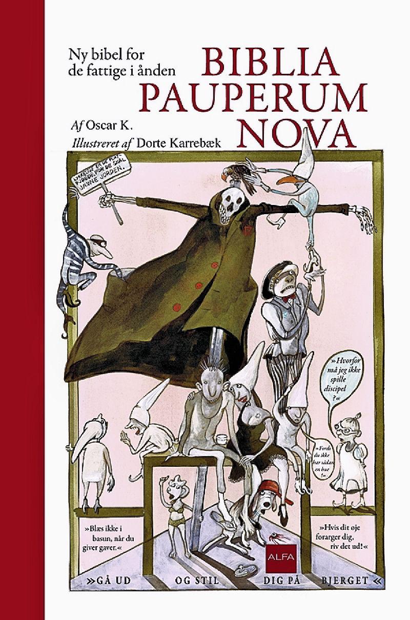 Oscar K. og Dorte Karrebæk (ill.): Biblia Pauperum Nova – Ny bibel for de fattige i ånden