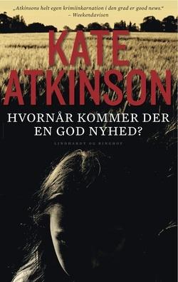 Kate Atkinson: Hvornår kommer der en god nyhed?