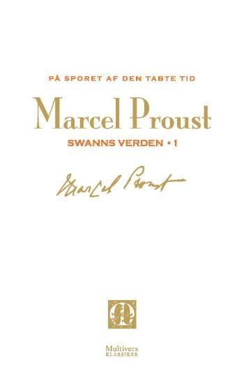 Marcel Proust: Swanns verden, 1-2 (På sporet af den tabte tid, bind 1-2)