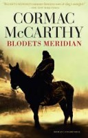 Cormac McCarthy: Blodets meridian