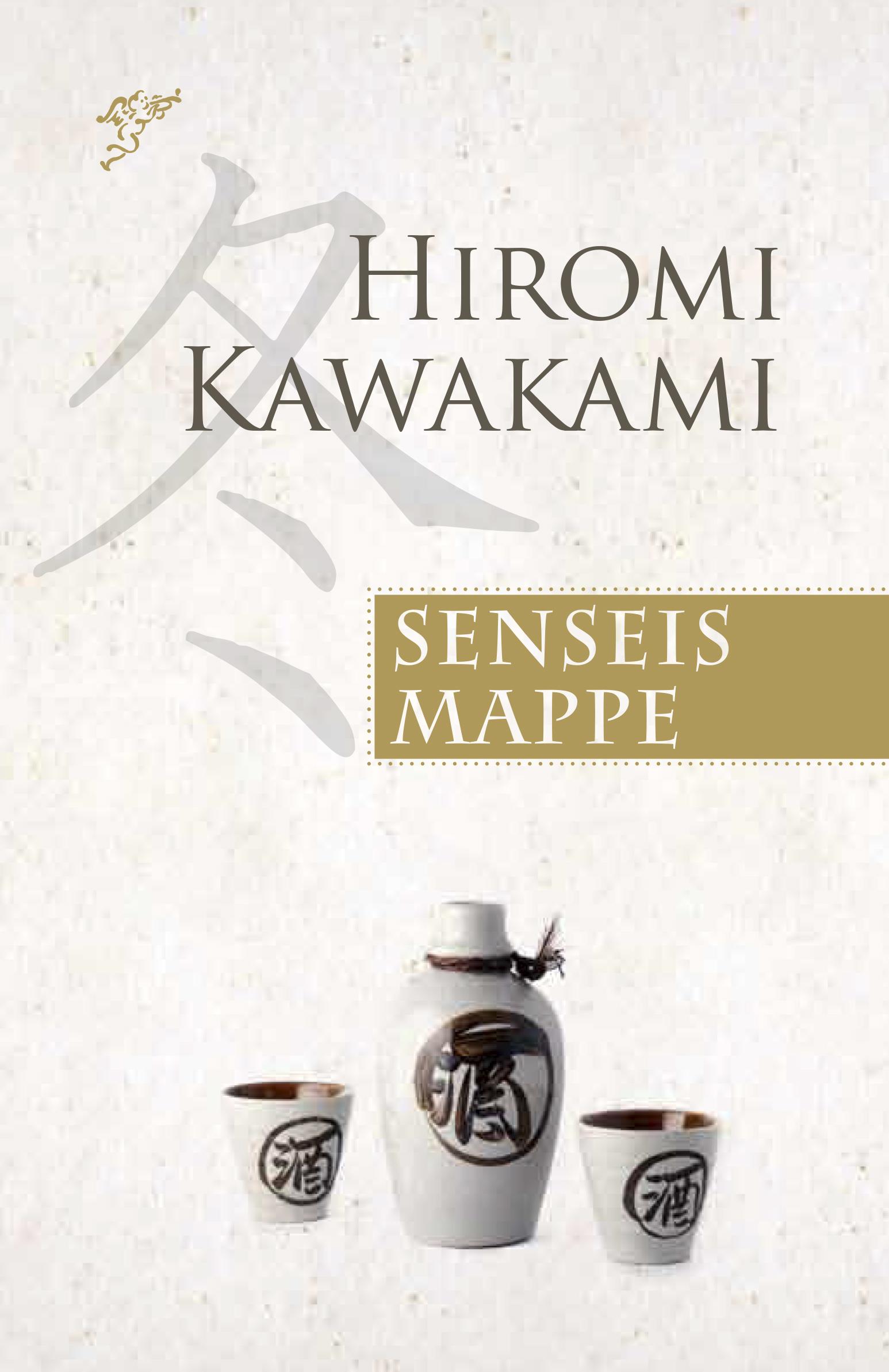 Hiromi Kawakami: Senseis mappe