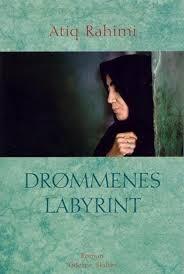 Atiq Rahimi: Drømmenes labyrint