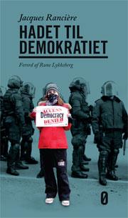 Jacques Rancière: Hadet til demokratiet