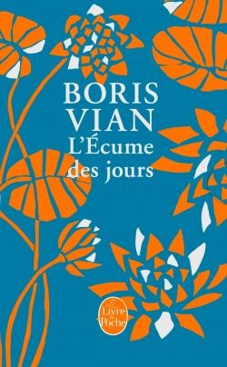 Boris Vian: Dagenes skum