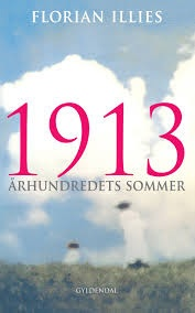 Florian Illies: 1913 – århundredets sommer