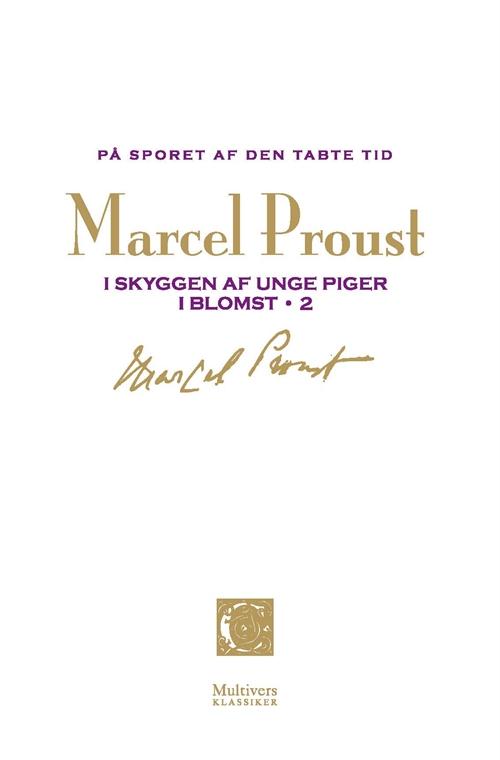 Marcel Proust: I skyggen af unge piger i blomst 2 (På sporet af den tabte tid, bind 4)