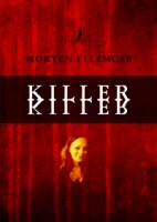 Morten Ellemose: Killer Killer
