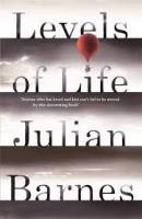 Julian Barnes: Levels of Life