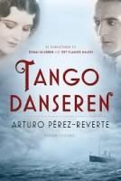 Arturo Pérez-Reverte: Tangodanseren