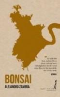 Alejandro Zambra: Bonsai
