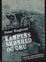 Peter Englund: Kampens skønhed og gru