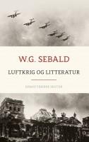 W. G. Sebald: Luftkrig og litteratur