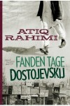 Atiq Rahimi: Fanden tage Dostojevskij