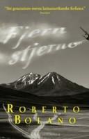 Roberto Bolaño: Fjern stjerne
