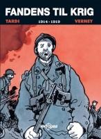 Tardi & Verney: Fandens til krig 1914-1919