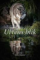 Jonna Odgaard: Ulvens blik