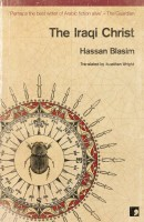 Hassan Blasim: The Iraqi Christ