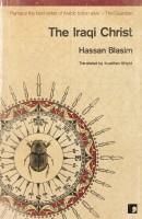 Hassan Blasim: The Iraqi Christ