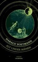 Harald Voetmann: Alt under månen