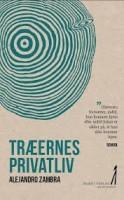 Alejandro Zambra: Træernes privatliv