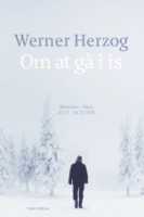 Werner Herzog: Om at gå i is