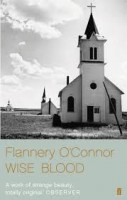 Flannery O'Connor: Wise Blood