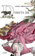Lone Hørslev: Dyrets år. En roman om Marie Grubbe